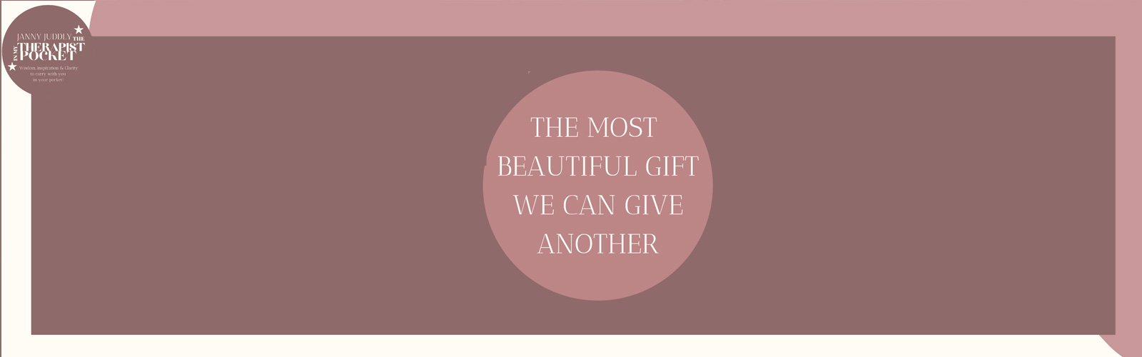 THE MOST BEAUTIFUL GIFT WE CAN GIVE ANOTHER